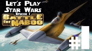 Let's Play Star Wars Episode 1 Battle for Naboo PC Ep. 1