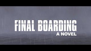 Final Boarding Book Trailer
