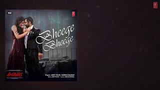 AMAVAS : Bheege Bheege Full video   Sachiin J Joshi & Nargis Fakhri   Ankit Tiwari  Sunidhi Chauhan