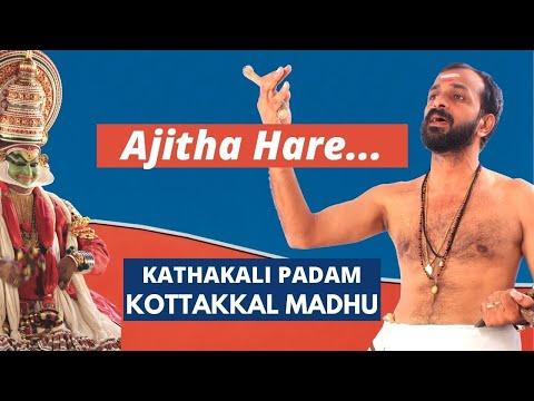 Kathakali Padam (Songs) | Kottakkal Madhu - Ajitha Hare Jaya | Kuchelavritham