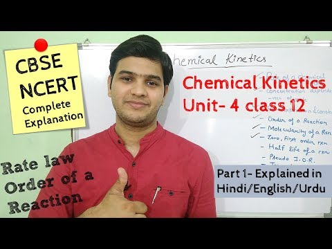 Chemical Kinetics class 12 part 1 #NCERT unit 4 explained in Hindi/اردو
