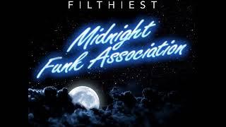 Detroit's Filthiest - Midnight Funk Association