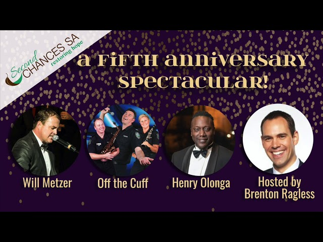 Second Chances SA presents A Fifth Anniversary Spectacular!