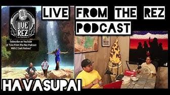 Live From The Rez: Havasupai Indian Rez, Supai AZ. Home of Havasu Falls.