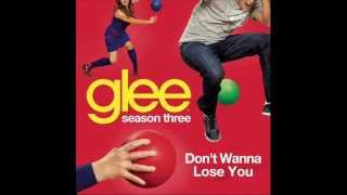 Watch Glee Cast Dont Wanna Lose You video