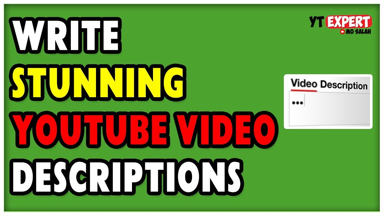 Download How To Write A Good Video Description On YouTube To Boost Views
