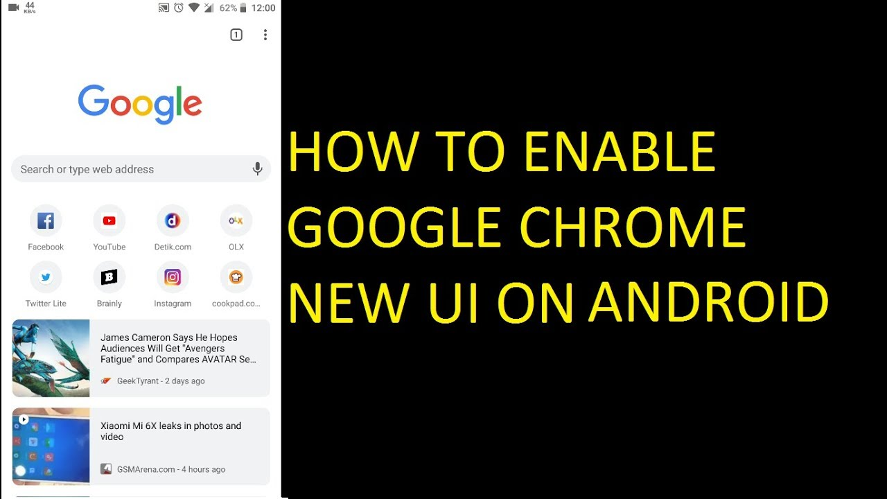 How To Enable Google Chrome New Ui In Android Youtube