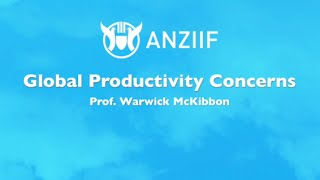 Sunshine Seminar 2015 - Global Productivity Concerns - Prof Warwick McKibbin