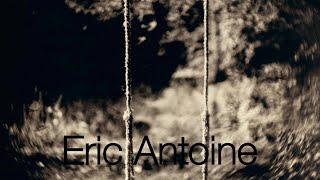 Eric Antoine, entretien avec Pierre Wat