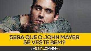 O John Mayer se veste bem? 10 dicas de moda masculina com o cantor