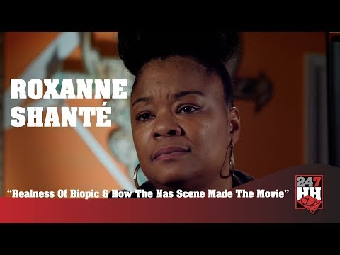 Roxanne Shanté - Realness Of Biopic & How The Nas Scene Made The Movie (247HH Exclusive)