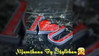 Nijamthana Lyrics by Stylishan