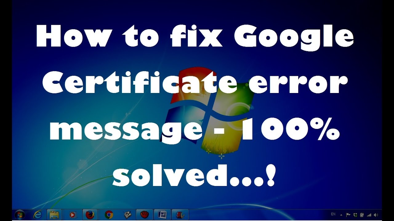 How to fix google certificate error message 100 solved how to fix google certificate error message 100 solved xflitez Image collections