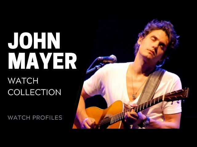 John Mayer's Watch Collection | SwissWatchExpo [Watch Collection]
