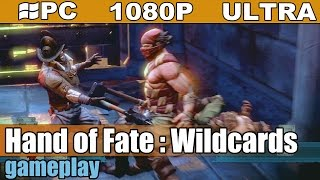 Hand of Fate : Wildcards gameplay HD - Action-RPG/Deck builder - [PC - 1080p]