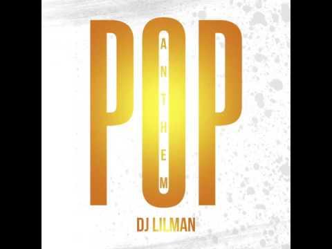 @Djlilman973 - Pop Anthem ( 2017 )