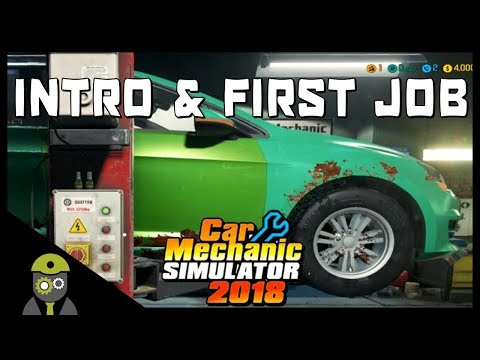 Car Mechanic Simulator 2018 (PC) - Episode #1 - Tutorial & First Job