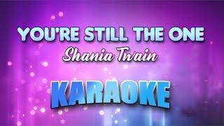 Shania Twain - You're Still The One (Karaoke version with Lyrics)