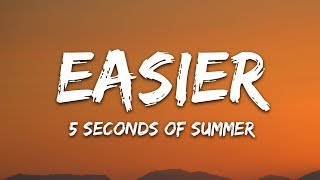 Gambar cover 5 Seconds Of Summer - Easier (Lyrics) 5SOS