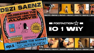 Footaction - Dezi Saenz celebrates Hispanic Heritage Month ep.1