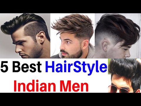 5 best hairstyles for men 2017 in India | new hairstyles
