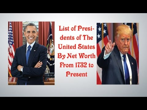 List of Presidents of The United States By Net Worth From 1732 to Present