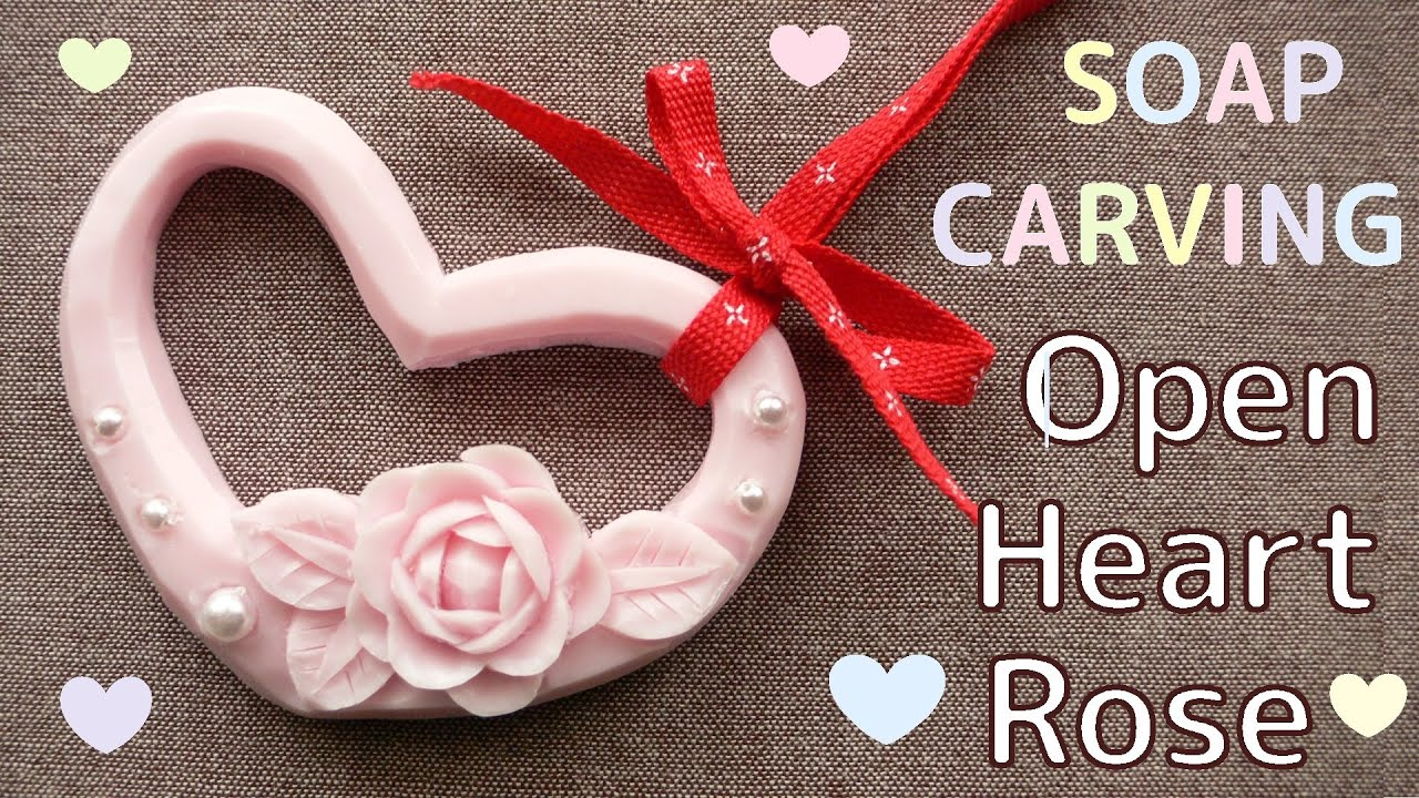 Soap Carving Easy Open Heart And An Easy Rose How To Make Youtube