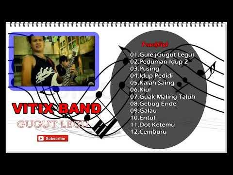 VITIX BAND Bali - Gugut Legu