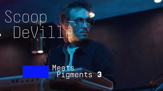 Scoop DeVille | A beat-maker's approach with Pigments 3