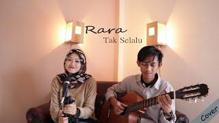 Tak Selalu Souljah Cover By Rara