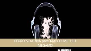 MALCOLM J HILL MEGAMIX