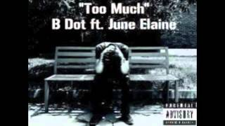 """TOO MUCH"" BDOT (YO COMPETITION) FT JUNE ELAINE"