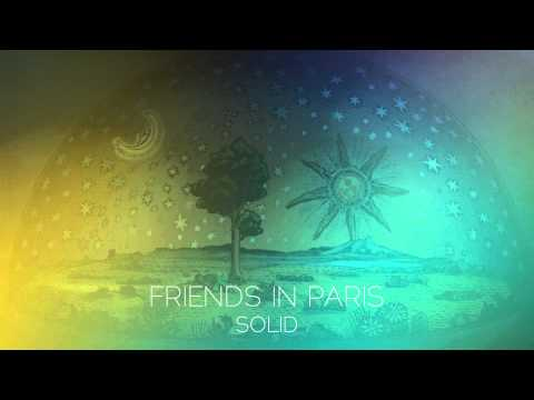 Friends in Paris - Solid