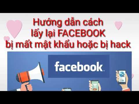 làm thế nào để lấy lại facebook bị hack - Cách lấy lại tài khoản Facebook bị mất mật khẩu hoặc bị hack