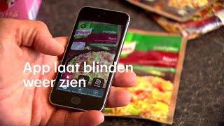 App laat blinden weer zien Ik ben nu zelfstandiger- RTL NIEUWS