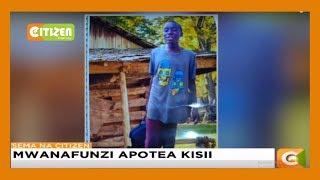 Mwanafunzi apotea Kisii