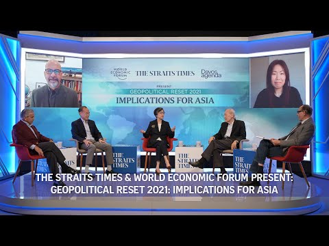 Geopolitical Reset 2021: Implications for Asia   ST-WEF Webinar   Davos Agenda 2021