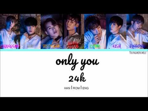[HAN/ROM/ENG] 24K (투포케이) - Only You
