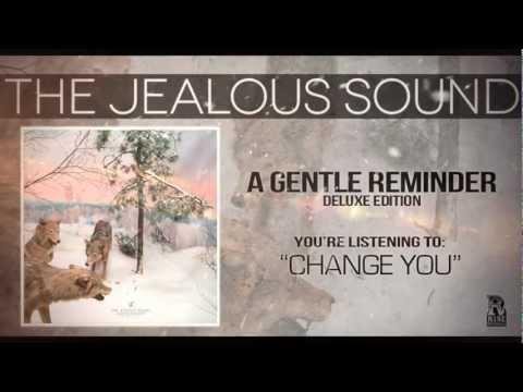 The Jealous Sound - Change You