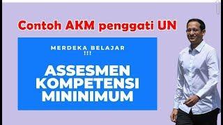 Kurikulum Baru !!! Contoh Soal Akm Assesmen Kompetensi Minimum