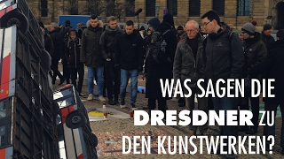 Was sagen Dresdner Bürger zu den Kunstprojekten