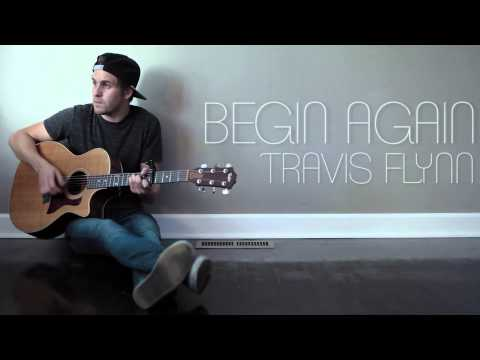Begin Again - Taylor Swift (Cover) Travis Flynn