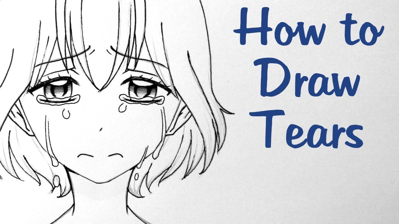 How to Draw Tears Three Ways - YouTube
