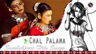 Chal Palama    Sambalpuri Hits Songs   