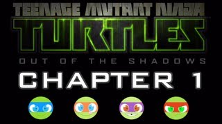 TMNT: Out of the Shadows - Gameplay Walkthrough Part 2 - Chapter 1 [HD] XBLA PSN PC