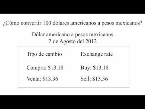 Cómo Convertir De Dólares Americanos A Pesos Mexicanos