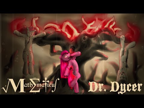 Mathematicus & Dr. Dycer - Crooked: A Song for Pinkamena Diane Pie