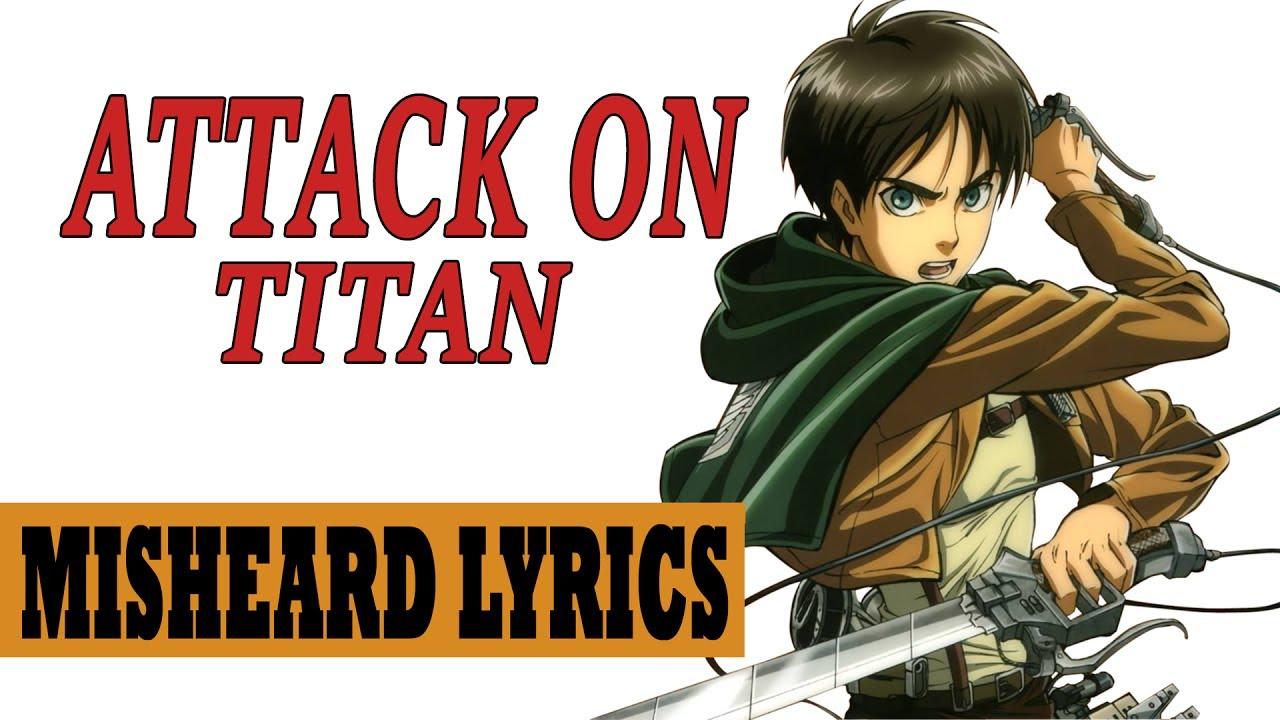 Attack on Titan Season 2 OP - Misheard Lyrics - YouTube