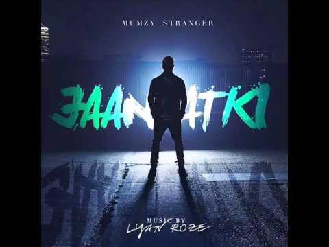 Mumzy Stranger- Jaan Atki - Single