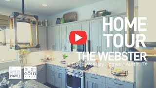 Home Tour of The Webster by David Weekley | Austin, TX